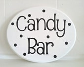 Candy Bar/Buffet Sign with polka dots- Ask about CUSTOM wedding colors
