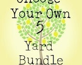 Custom for Ixchell Choose Your Own 5 Yard Bundle