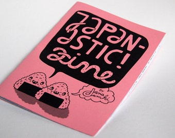 "Zine about Japan ""JAPANASTIC"" - by danadamki"