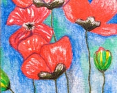SALE----ACEO ORIGINAL Red Poppies, was 12 dollars, now only 7.99