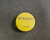Burma- Pinback Button