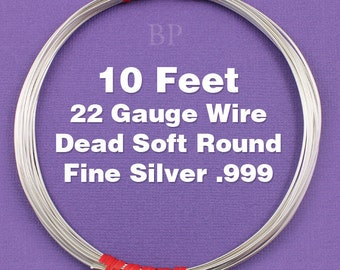 Fine Silver .999 22 Gauge Dead Soft Round Wire on Coil, Pure Silver  Wrapping Wire (10 FEET)