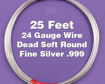 Fine Silver .999 24 Gauge Dead Soft Round Wire on Coil, Pure Silver  Wrapping Wire (25 FEET)