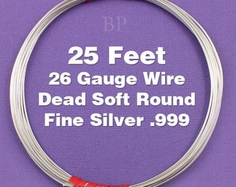 Fine Silver .999 26 Gauge Dead Soft Round Wire on Coil, Pure Silver  Wrapping Wire (25 FEET)