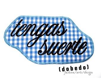 "PATCH patches ""tengas suerte"" black blue Vichy Karo"