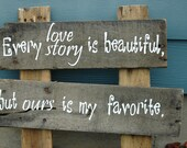 Every love story - wedding sign