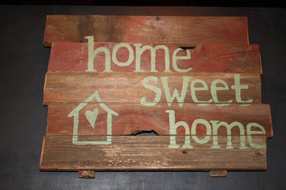 Home Sweet Home...Barnwood Sign