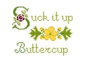 PATTERN - Suck It Up Buttercup Cross-Stitch PDF