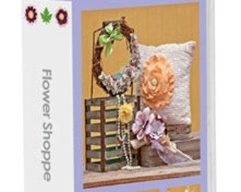 Cricut Cartridge - FLOWER SHOPPE - BEAUTIFUL  3-d  Flowers You Make With Cricut