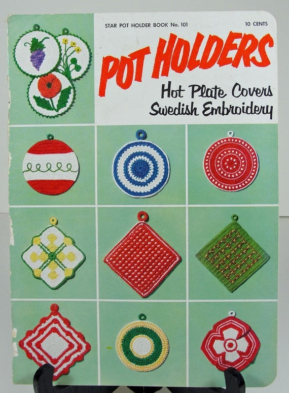Crochet and Embroidery Patterns - Vintage 1950s Pot Holders Book - Instructions How To Hot Pads