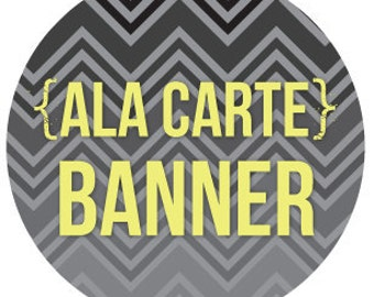coordinating ALA CARTE BANNER personalized printable diy