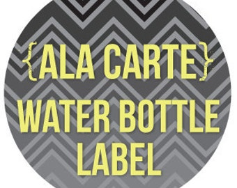 coordinating ala carte WATER BOTTLE LABEL personalized printable diy