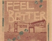 FEEL BETTER : a zine about self love