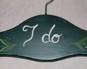 Custom Weddings Dress Hanger, Personalized Green Hand Painted Wooden Birdal Hanger I DO Charm Wedding Dress Hanger