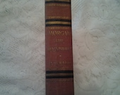 Morgan the Magnificent, Vintage 1930 Biography of J. Pierpont Morgan