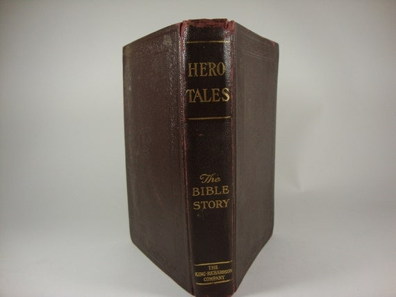 Hero Tales  Vintage Book  Copyright 1917