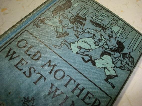 Vintage Thornton W. Burgess, Old Mother West Wind, Antique Vintage Rare Childrens Book, 1910 edition