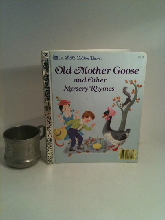 Old Mother Goose Little Golden Book Nursery Rhymes, Vintage 1988 Golden Book Old Mother Goose  Other Nursery Rhymes