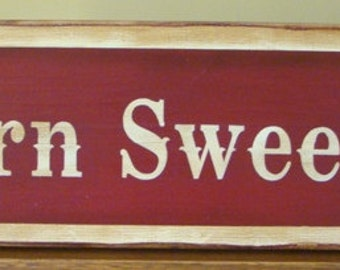 Barn Sweet Barn Western Primitive Wooden Sign