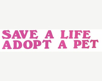 Dog Cat Rescue Car Truck Decal Vinyl Save a Life Adopt a Pet
