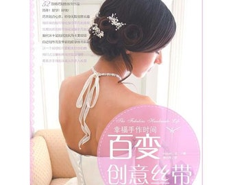 CLEARANCE SALE++ Mordern Ribbon Wedding Accessories by Koyuki Japanese Craft Book (In Chinese)