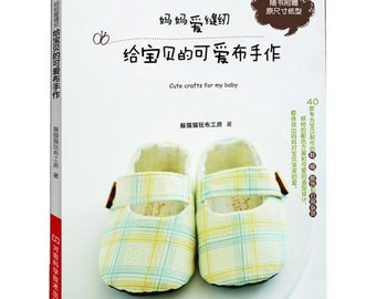 Lovely Sewing Zakka Goods for Baby Sewing Craft Book (In Chinese)