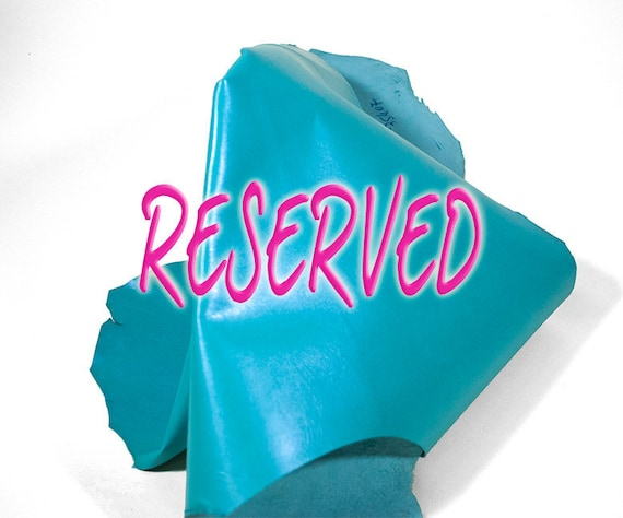 RESERVED to Cecile - Leather hide pearlized turquoise goatskin 3 ft square feet COD145