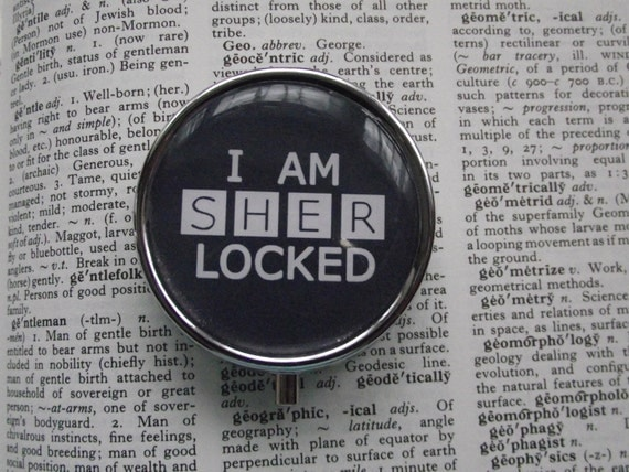 Sherlock Holmes Pill Box-I am Sherlocked