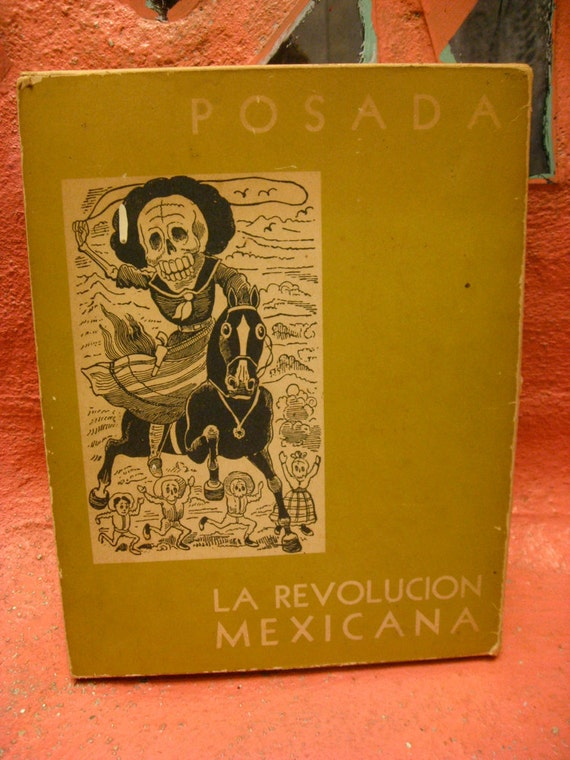 La Revolucion Mexicana Cartoon Print Book by Posada - Day of the Dead prints