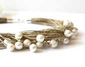 RESERVED FOR ELAINE White pearl necklace, Pearl linen necklace - wedding jewelry, Summer Wedding