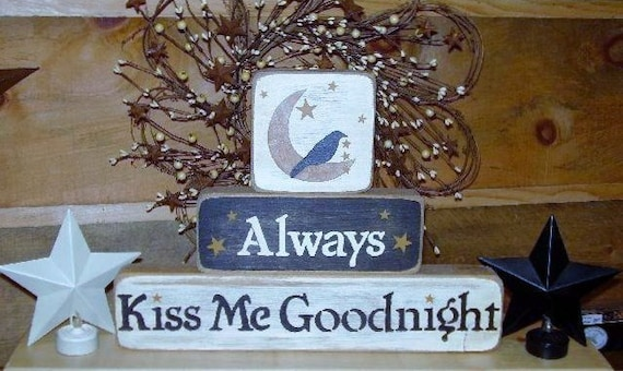 Ready to ship * Always Kiss Me Goodnight, Primitive, Word Art, Wood Blocks
