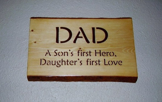 Rustic  Dad Sign A Son's first Hero Daughter's first Love