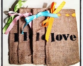 RESERVED For Sarahuctu - Set of 9 Burlap Love Bags