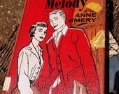 """Vintage Book- """"Campus Melody,"""" by Anne Emery. Copyright 1955. Sally & Jean Burbaby Series."""