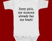 SORRY girls my mommy already has my heart ... funny screenprint baby onesie bodysuit creeper one piece shower gift