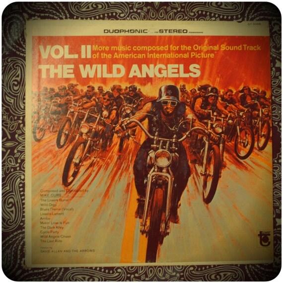 Vintage 60's Vinyl :The Wild Angels Vol. II movie soundtrack ft. Davie Allan and the arrows. Rad outlaw biker movie nostalgia