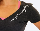 Ladies' V Neck Compete Every Day