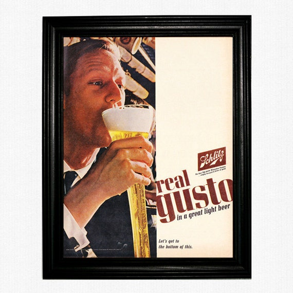 "Schlitz Beer Ad - 1965 Life Magazine - ""Real Gusto in a Great Light Beer"""
