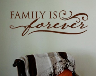 Family Is Forever Vinyl Wall Art