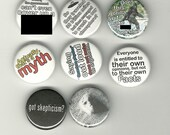 "Set of 8 skeptical themed 1"" Pinback buttons (mature)"