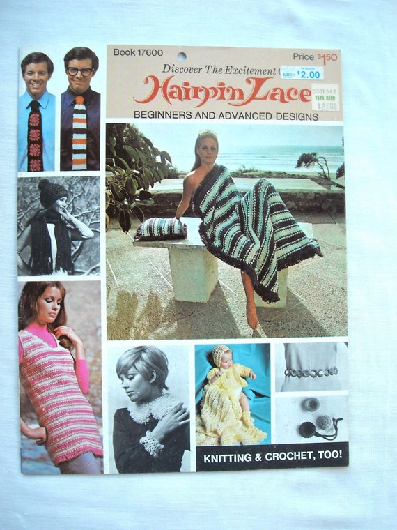 ON SALE Vintage 1970s Hairpin Lace Knitting and Crochet Patterns, Book 17600, Totally Mod