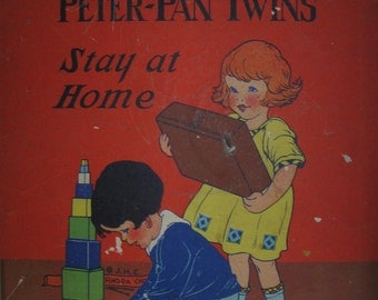 The Peter-Pan Twins Stay at Home  by S E Lowe 1929 W679