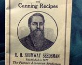 1900s Shumway's Handy Culture Book and Canning Recipes