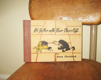 It's Better with Your Shoes Off - 1955 First Addition Japanese Book - Rare Hardcover Addition