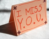 I MISS YOU hand made greeting card