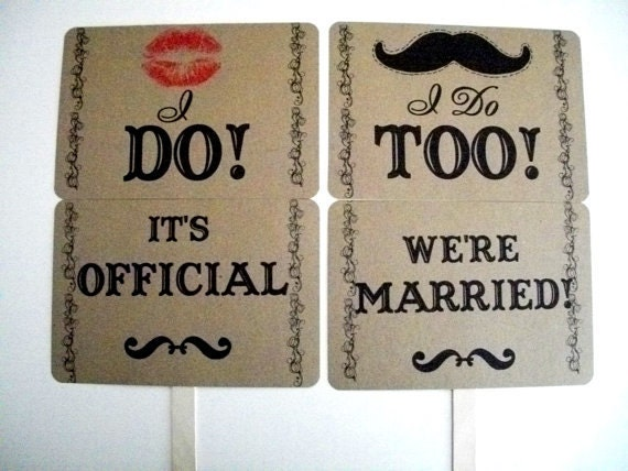 my Original-Mustache/ Lips- I DO/ I DO TOO- It's Official/ We're Married- Double Sided Wedding Photo Props Signs on Kraft Paper- Set of 2