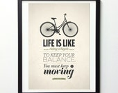 """Life Quote Typography Poster """"Life Is Like Riding A Bicycle""""  Typography Wall Art, Insirational Print, Quote Posters, Giclee Print"""