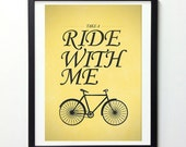 Bicycle Art, Take A Ride With Me, Vintage Signs, Bicycle Art, Typography Print, Illustration Print, Digital Art Print, Yellow Art Print