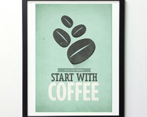 Coffee Art, Start With Coffee, Coffee Decor, Vintage Coffee Poster, Turquoise Wall Art, Cafe sign, Kitchen Decor, Rustic Decor