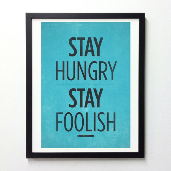 Steve Jobs Quote wall decor - Stay Hungry, Stay Foolish - Retro-style typography poster A3